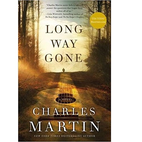 Long Way Gone by Charles MartinLong Way Gone by Charles Martin