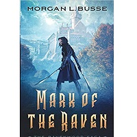 Mark of the Raven by Morgan L. Busse