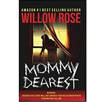 Mommy Dearest by Willow Rose