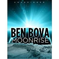 Moonbase Saga Omnibus by Ben Bova