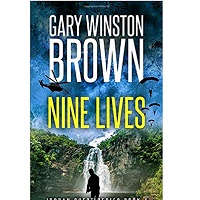 Nine Lives by Gary Winston Brown