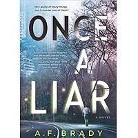 Once a Liar by A.F. Brady