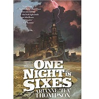 One Night in Sixes (The Children of the Drought Book 1) by Arianne 'Tex' Thompson