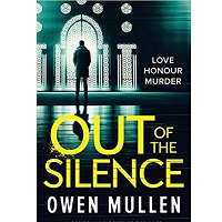 Out of the Silence by Owen Mullen