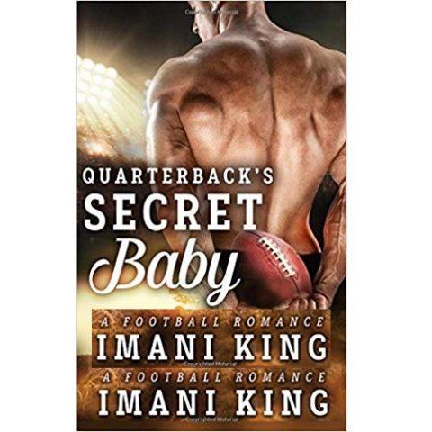 Quarterback's Secret Baby by Imani King