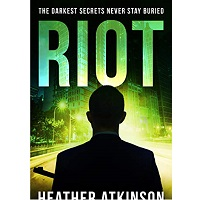 Riot by Heather Atkinson