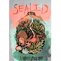 Sealed by Naomi Booth