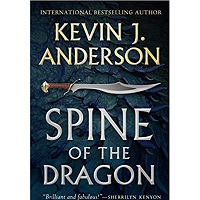 Spine of the Dragon by Kevin J. Anderson