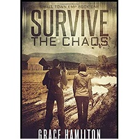 Survive the Chaos by Grace Hamilton