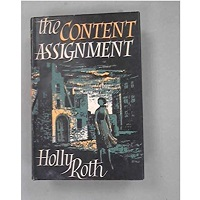The Content Assignment by Holly