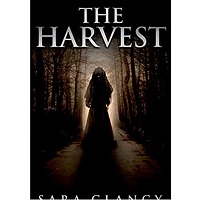 The Harvest by Sara Clancy