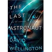 The Last Astronaut by David Wellington
