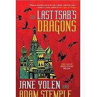 The Last Tsar's Dragons by Jane Yolen