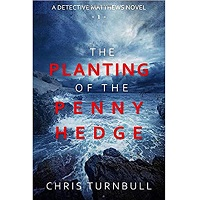 The Planting of the Penny Hedge by Chris Turnbull