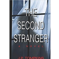 The Second Stranger by J.P. Tompkins