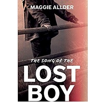 The Song of the Lost Boy by Maggie Allder