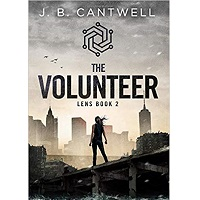 The Volunteer by J.B. Cantwell