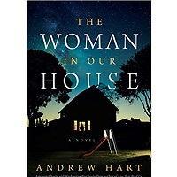 The Woman in Our House by Andrew Hart