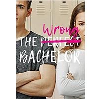 The Wrong Bachelor by Alexandra Moody