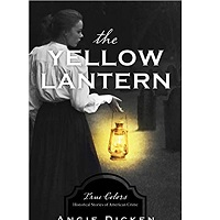 The Yellow Lantern: True Colors by Angie Dicken