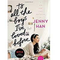 To All the Boys I've Loved Before (1) by Jenny Han