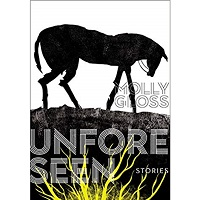 Unforeseen by Molly Gloss