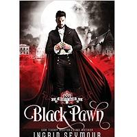 Vampire Court: Black Pawn by Ingrid Seymour
