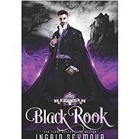 Vampire Court: Black Rook by Ingrid Seymour