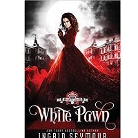 Vampire Court: White Pawn by Ingrid Seymour