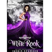 Vampire Court: White Rook by Ingrid Seymour