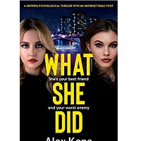 What She Did by Alex Kane