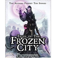Frostgrave Tales of the Frozen City by Joseph A. McCullough