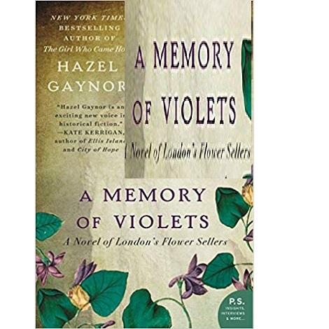 A Memory of Violets by Hazel Gaynor