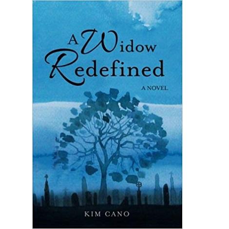 A Widow Redefined by Kim Cano