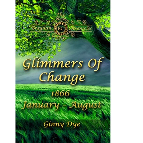 Glimmers of Change by Ginny Dye