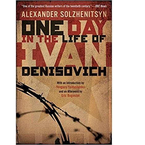 One Day in the Life of Ivan Denisovich by Alexandr Solzhenitsyn