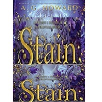 Stain by A.G. Howard