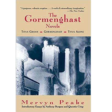 The Gormenghast Novels by Mervyn Peake