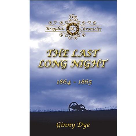 The Last Long Night by Ginny Dye