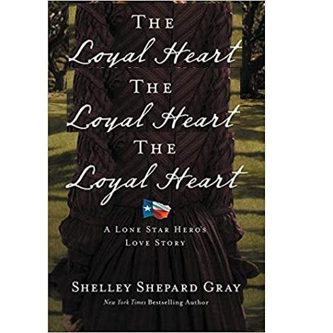 The Loyal Heart by Shelley Shepard Gray