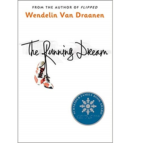 The Running Dream by Van Draanen