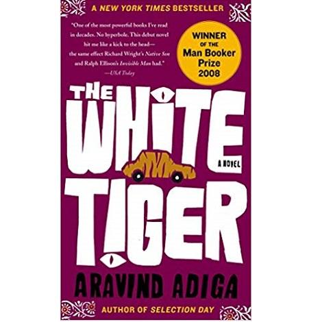 The White Tiger by Aravind Adiga