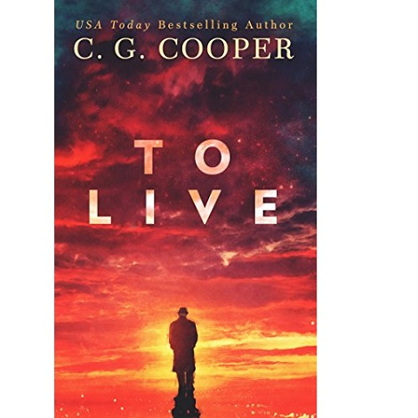 To Live by C. G. Cooper