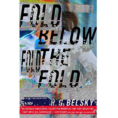 Below the Fold by R.G. Belsky