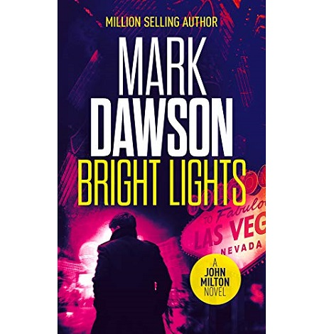 Bright Lights by Mark Dawson