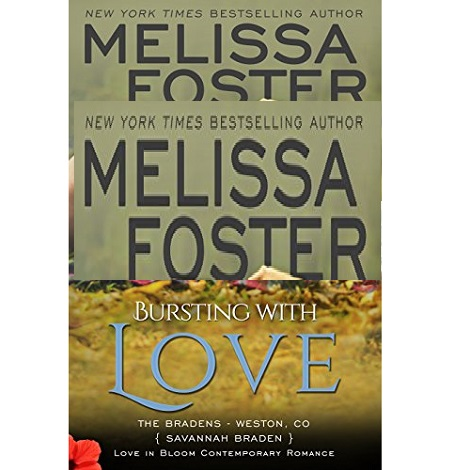 Bursting with Love by Melissa Foster