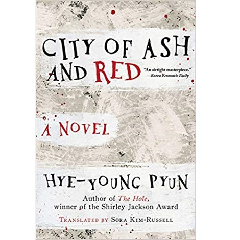 City of Ash and Red by Hye-young Pyun