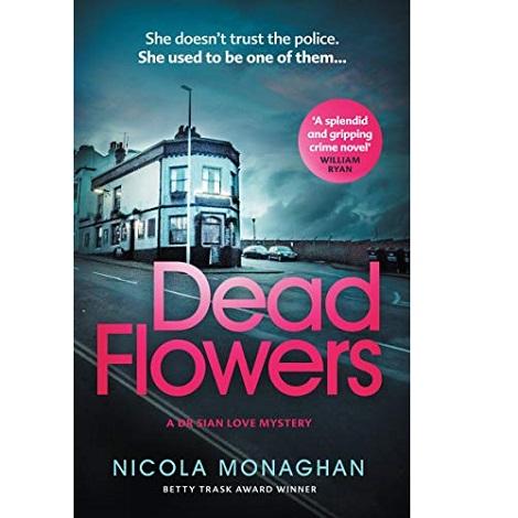 Dead Flowers by Nicola Monaghan