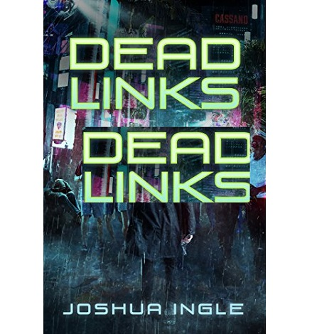Dead Links by Joshua Ingle