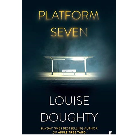 Platform Seven by Louise Doughty